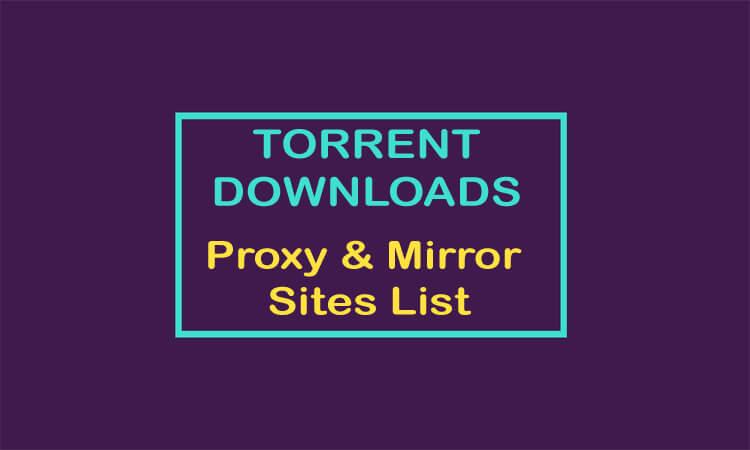 Torrent Downloads Proxy
